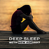 Deep Sleep with New Age 2017 – Nature Sounds to Calm Down, Sweet Dreams, Healing Lullaby, Relax, Peaceful Waves, Restful Sleep de Lullabyes
