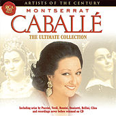 Artists Of The Century: Montserrat Caballé by Various Artists