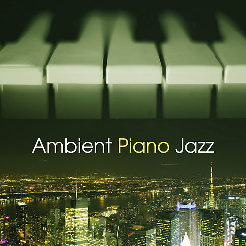 Ambient Piano Jazz – Smooth Jazz Music, Piano Bar, Moonlight Jazz, Soft Sounds to Rest de The Jazz Instrumentals