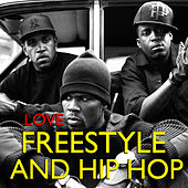 Love Freestyle And Hip Hop von Various Artists