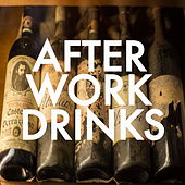 After Work Drinks von Various Artists