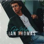 Go Wild by Ian Thomas
