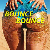 Bounce Bounce von Various Artists