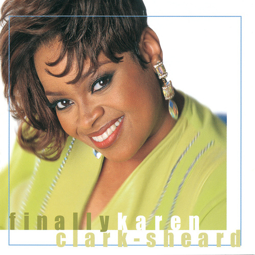 Play & Download Finally Karen by Karen Clark-Sheard | Napster