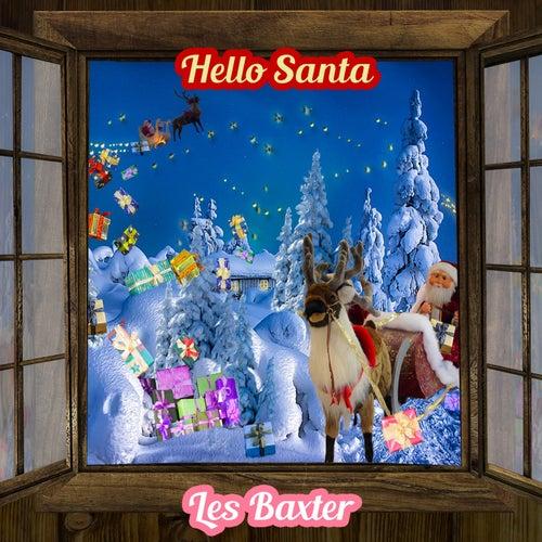 Hello Santa von Les Baxter