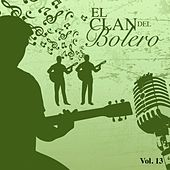 El Clan del Bolero Vol. 13 by Various Artists