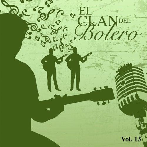 El Clan del Bolero Vol. 13 by Various Artists
