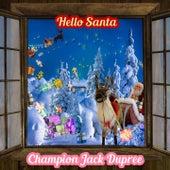 Hello Santa von Champion Jack Dupree