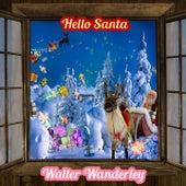 Hello Santa von Walter Wanderley