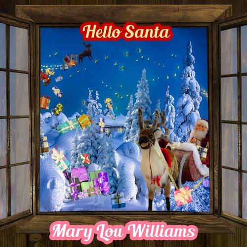 Hello Santa by Mary Lou Williams