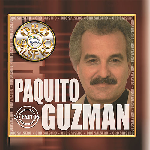 Play & Download Oro Salsero: 20 Exitos by Paquito Guzman | Napster