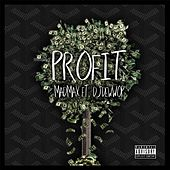 Profit (feat. DJ Dewwop) by Mad Max