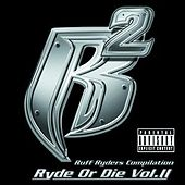 Ryde Or Die Vol. 2 by Ruff Ryders