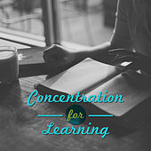 Concentration for Learning – Best Study Music, Classical Sounds Relieve Stress, Bach, Schubert, Mozart by Classical Study Music (1)