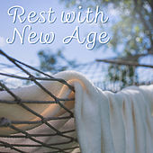 Rest with New Age – Soothing Sounds, Music to Relaxation, New Age Note, Peaceful Mind, Stress Free by New Age