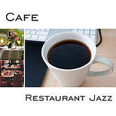 Cafe Restaurant Jazz – Time for Coffee, Little Break, Relaxing Jazz Sounds, Soothing Note by Restaurant Music Songs