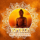 Spirit of Buddha - Science Concentration, Health for Body, Great-Being, Trained Body by Buddha Sounds