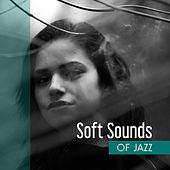 Soft Sounds of Jazz – Peaceful Music for Relaxation, Best Smooth Jazz, Stress Relief, Piano Music, Chilled Jazz by New York Jazz Lounge