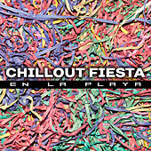 Chillout Fiesta en la Playa – Verano 2017, Chill Out by Chill Lounge Music System