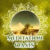 Meditation Oasis - New Age Sounds for Yoga, Meditation Music, Zen Kundalini, Yoga Asanas by Yoga Music