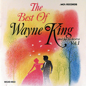 Play & Download Best Of Wayne King by Wayne King | Napster