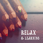 Relax & Learning – Brilliant Songs for Children, Soft Music, Deep Focus, Classical Sounds for Youngest by Children Classical Lullabies Club