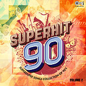 Superduper Songs Collection of 90's: Superhit 90, Vol. 2 by Various Artists
