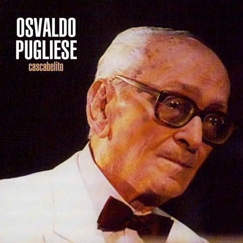 Cascabelito by Osvaldo Pugliese