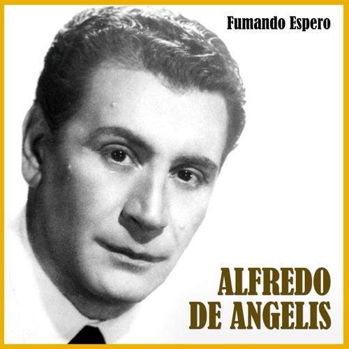 Fumando Espero by Alfredo De Angelis