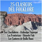 25 Clasicos del Folklore Argentino by Various Artists