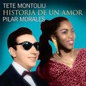 Pilar Morales. Historia De Un Amor by Tete Montoliu