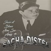 Sacha Distel - Jazz et Blues Avec Ses Amis by Sacha Distel
