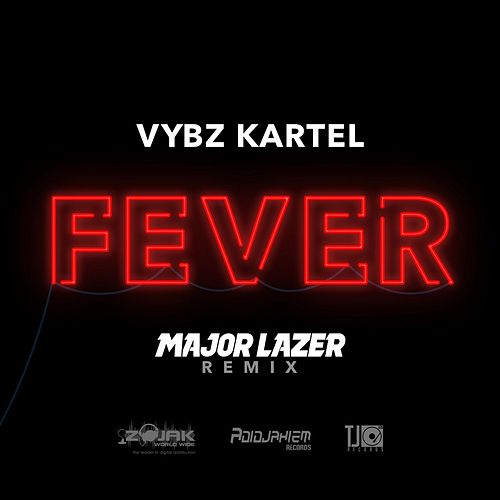 Fever (Diplo Remix) - Single by VYBZ Kartel