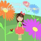 Young Lady Sings Nursery Rhymes by Nursery Rhymes