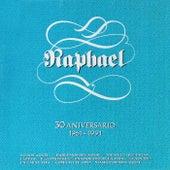 30 Aniversario (1961-1991) by Raphael