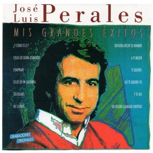 Mis grandes éxitos by Jose Luis Perales