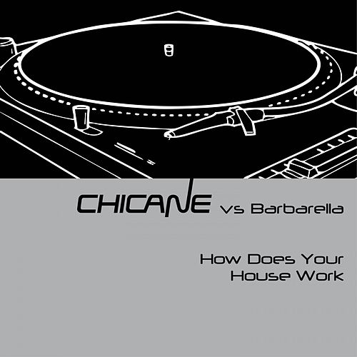 How Does Your House Work von Chicane