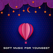Soft Music for Youngest – Brilliant Toddler, Einstein Effect, Classical Noise for Baby, Build Your Baby IQ, Calming Sounds by Einstein's Music Generation
