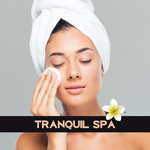 Tranquil Spa – Therapy Sounds, Pure Mind, Relaxation Wellness, Spa, Inner Healing, Stress Relief, Deep Sleep, Nature Sounds by Relaxation and Dreams Spa