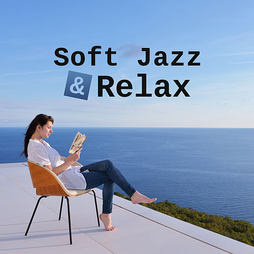 Soft Jazz & Relax – Pure Sleep, Calming Jazz to Rest, Soothing Piano Music, Instrumental Sounds to Calm Down, Peaceful Jazz by Relaxing Instrumental Jazz Ensemble