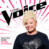 Brass In Pocket (The Voice Performance) by Aaliyah Rose