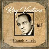 Ray Ventura - Grands Succès, Vol. 2 by Ray Ventura