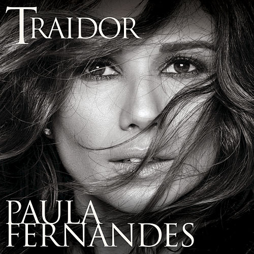 Traidor by Paula Fernandes