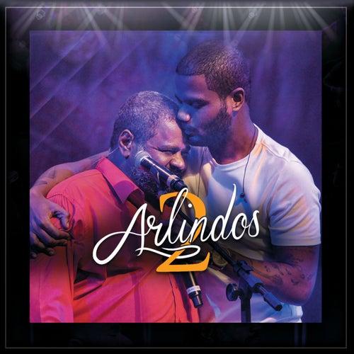 2 Arlindos by Arlindo Neto