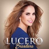 Brasileira by Lucero