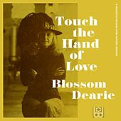 Touch the Hand of Love de Blossom Dearie