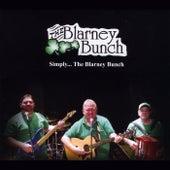 Simply... The Blarney Bunch by Blarney Bunch