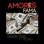 Amores e Fama by Stasis Rap