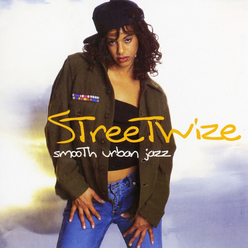 Play & Download Smooth Urban Jazz by Streetwize | Napster