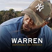 Impossible pas possible by Warren